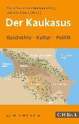 Cover-Bild zu Der Kaukasus (eBook) von Steinbach, Udo (Hrsg.)