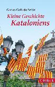 Cover-Bild zu Kleine Geschichte Kataloniens (eBook) von Collado Seidel, Carlos