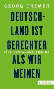 Cover-Bild zu Deutschland ist gerechter, als wir meinen (eBook) von Cremer, Georg