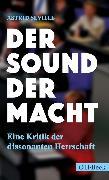 Cover-Bild zu Der Sound der Macht (eBook) von Séville, Astrid