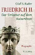 Cover-Bild zu Friedrich II (eBook) von Rader, Olaf B.