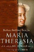 Cover-Bild zu Maria Theresia (eBook) von Stollberg-Rilinger, Barbara