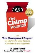 Cover-Bild zu The Chimp Paradox: The Mind Management Program to Help You Achieve Success, Confidence, and Happine SS von Peters, Steve