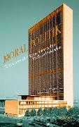 Cover-Bild zu Moralpolitik (eBook) von Hoffmann, Stefan-Ludwig (Hrsg.)