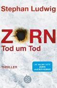 Cover-Bild zu Zorn - Tod um Tod (eBook) von Ludwig, Stephan