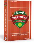 Cover-Bild zu Wiegand, Volker: Tennistraining für jeden Tag