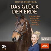 Cover-Bild zu Das Glück der Erde (Audio Download) von Bredow-Werndl, Jessica von