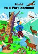 Cover-Bild zu Heinzer, Peter: Globi en il Parc Naziunal