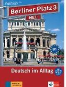 """Cover-Bild zu Berliner Platz 3 NEU - Lehr- und Arbeitsbuch 3 mit 2 Audio-CDs und """"Im Alltag EXTRA"""" von Lemcke, Christiane"""