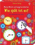 Cover-Bild zu Meine Wisch-und-weg-Lernkarten: Wie spät ist es? von Robson, Kirsteen