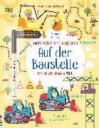 Cover-Bild zu Mein Wisch-und-weg-Buch: Auf der Baustelle von Robson, Kirsteen
