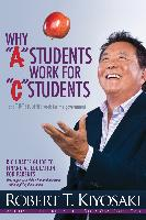 "Cover-Bild zu Why ""A"" Students Work for ""C"" Students and Why ""B"" Students Work for the Government (eBook) von Kiyosaki, Robert T."