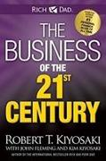 Cover-Bild zu The Business of the 21st Century von Kiyosaki, Robert T.