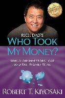 Cover-Bild zu Rich Dad's Who Took My Money? (eBook) von Kiyosaki, Robert T.