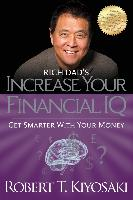 Cover-Bild zu Rich Dad's Increase Your Financial IQ (eBook) von Kiyosaki, Robert T.