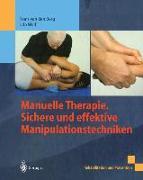 Cover-Bild zu Manuelle Therapie. Sichere und effektive Manipulationstechniken (eBook) von Berg, Frans Van Den