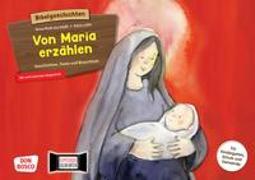 Cover-Bild zu Von Maria erzählen. Geschichten, Feste und Brauchtum. Kamishibai Bildkartenset von Rieß-Gschlößl, Anna