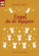 Cover-Bild zu Engel, die dir begegnen von Grün, Anselm