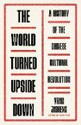 Cover-Bild zu The World Turned Upside Down (eBook) von Jisheng, Yang