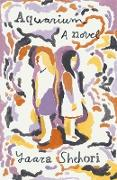 Cover-Bild zu Aquarium (eBook) von Shehori, Yaara