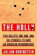Cover-Bild zu The Holly (eBook) von Rubinstein, Julian