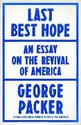 Cover-Bild zu Last Best Hope (eBook) von Packer, George