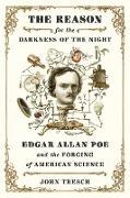 Cover-Bild zu The Reason for the Darkness of the Night (eBook) von Tresch, John