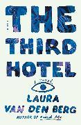 Cover-Bild zu The Third Hotel (eBook) von Berg, Laura Van Den