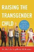 Cover-Bild zu Raising the Transgender Child (eBook) von Angello, Michele