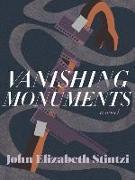 Cover-Bild zu Vanishing Monuments von Stintzi, John Elizabeth