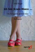 Cover-Bild zu Ich bin (k)ein Mann von Böge, Jula