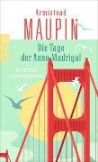 Cover-Bild zu Die Tage der Anna Madrigal von Maupin, Armistead