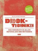 Cover-Bild zu Drucktechniken. Das Handbuch zu allen Materialien und Methoden von Fick, Bill