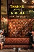 Cover-Bild zu Thanks for the Trouble von Wallach, Tommy