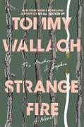 Cover-Bild zu Strange Fire (eBook) von Wallach, Tommy