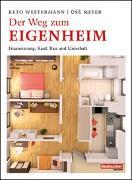 Cover-Bild zu Der Weg zum Eigenheim von Westermann, Reto