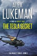 Cover-Bild zu The Tesla Secret (The Project, #5) (eBook) von Lukeman, Alex