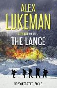 Cover-Bild zu The Lance (The Project, #2) (eBook) von Lukeman, Alex
