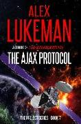 Cover-Bild zu The Ajax Protocol (The Project, #7) (eBook) von Lukeman, Alex