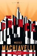 Cover-Bild zu The Prince von Machiavelli, Niccolo