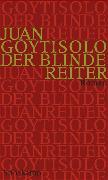 Cover-Bild zu Der blinde Reiter von Goytisolo, Juan