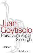 Cover-Bild zu Reise zum Vogel Simurgh von Goytisolo, Juan