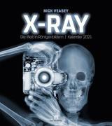 Cover-Bild zu X-Ray - Nick Veasey, Die Welt in Röntgenbildern, Kalender 2021 von Veasey, Nick