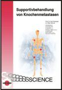 Cover-Bild zu Supportivbehandlung von Knochenmetastasen von Possinger, Kurt