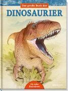 Cover-Bild zu Das große Buch der Dinosaurier von Alonso, Juan Carlos