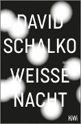 Cover-Bild zu Weiße Nacht von Schalko, David