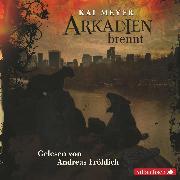Cover-Bild zu Arkadien brennt (Audio Download) von Meyer, Kai