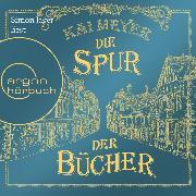 Cover-Bild zu Die Spur der Bücher (Ungekürzte Lesung) (Audio Download) von Meyer, Kai
