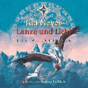 Cover-Bild zu Lanze und Licht (Audio Download) von Meyer, Kai