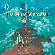 Cover-Bild zu Die Muschelmagier (Audio Download) von Meyer, Kai